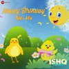 Happy Birthday Kids Mix From Ishq Forever Single