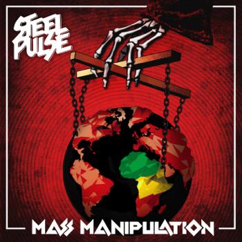Steel Pulse Mass Manipulation music review
