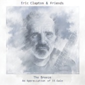 Eric Clapton - They Call Me The Breeze