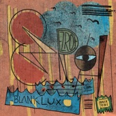 Ezroh - Blank Lux (feat. Blu & Exile)