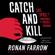 Ronan Farrow - Catch and Kill