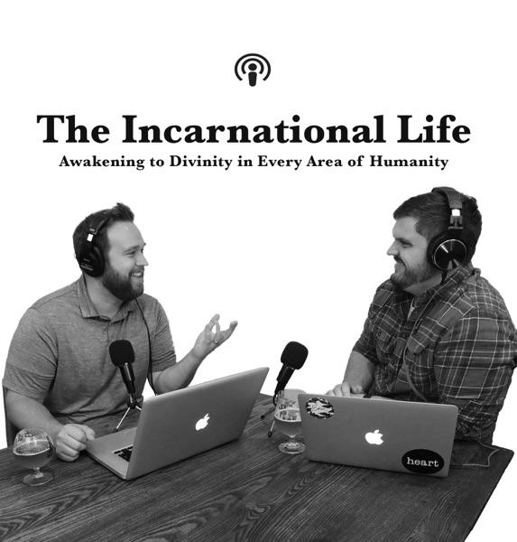 The Incarnational Life