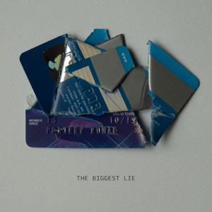 Prateek Kuhad - The Biggest Lie