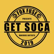 Get Soca 2019 - Various Artists - Various Artists
