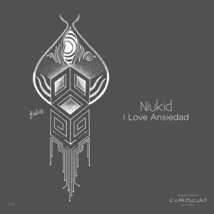 NIUKID - I Love Ansiedad