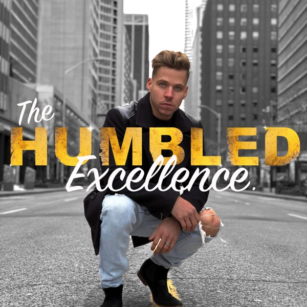 The Humbled Excellence