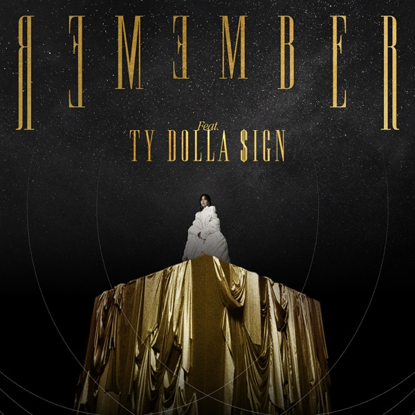 Remember (feat. Ty Dolla $ign) - Single
