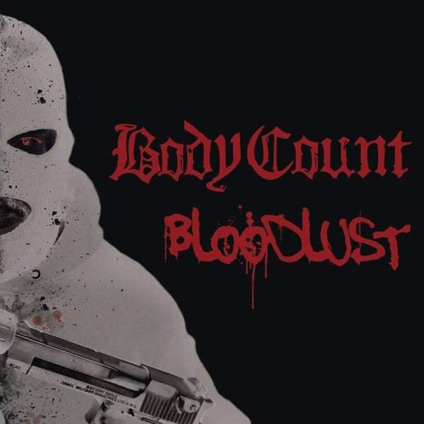 Body Count mit This Is Why We Ride
