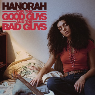 Hanorah – For the Good Guys and the Bad Guys