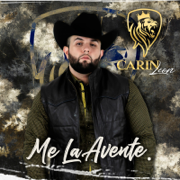 Me La Aventé - Carin Leon - Carin Leon