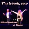 Richard Sanderson - T'As Le Look Coco