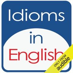 Idioms in English, Volume 1