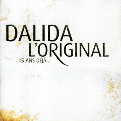 L'Original-15 Ans Deja - Dalida