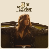 Brit Taylor - Back in the  Fire