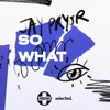 So What - Single