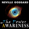 Neville Goddard - The Power of Awareness artwork
