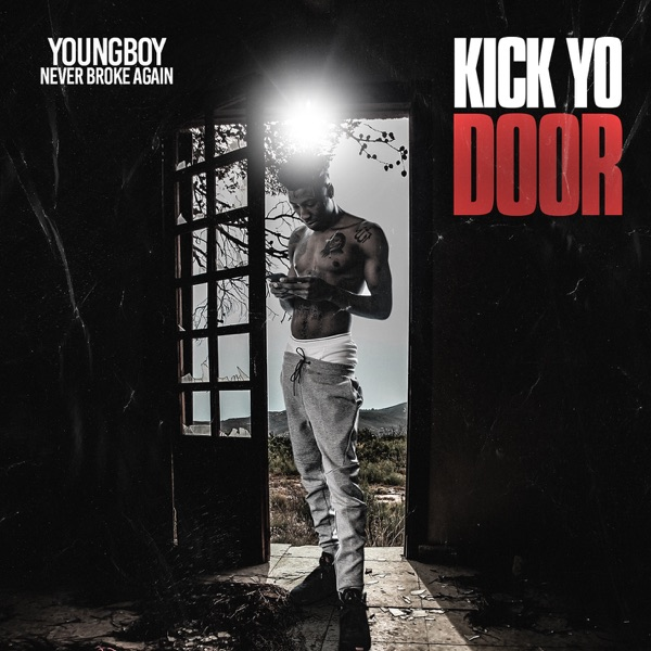 Kick Yo Door - Single