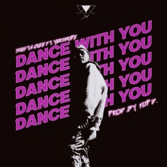 Dance With You (feat. Yuri Dope)