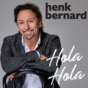 Henk Bernard - Hola Hola