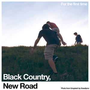 Black Country, New Road - Track X