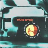Fake Eyes - Illuminate