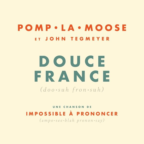 Douce France (feat. John Tegmeyer) - Single