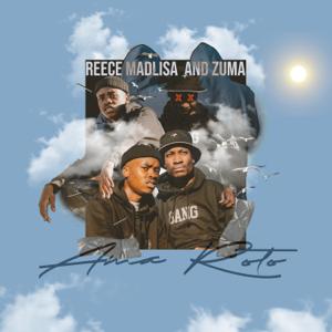 Reece Madlisa & Zuma - Ama Roto - EP