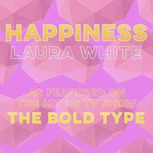 Laura White - Happiness