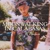 Moonwalking in Calabasas (Remix) [feat. Blueface] - Single