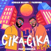 CIKA CIKA (feat. Xhensila) [Remix]