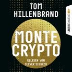 Montecrypto (Ungekürzt)