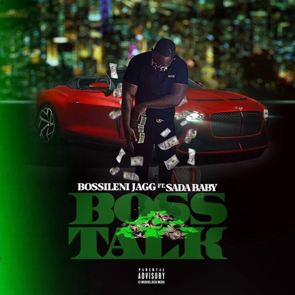 Boss Talk - Single (feat. Sada Baby) - Single