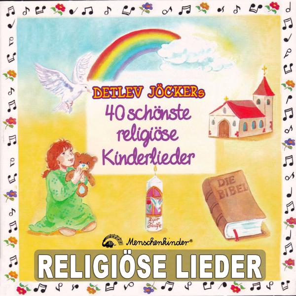 Detlev Jöckers 40 Schönste Religiöse Kinderlieder Von Detlev Jöcker