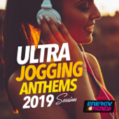 Ultra Jogging Anthems 2019 Session (15 Tracks Non-Stop Mixed Compilation for Fitness & Workout 128 Bpm)