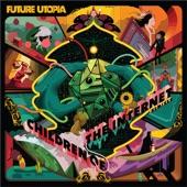 Future Utopia - Children Of The Internet