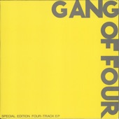 Gang Of Four - Outside the Trains Don't Run on Time