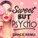 Sweet But Psycho (Extended Dance Remix) - Dynamix Music