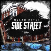 Mulah Mitch - Side Street