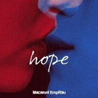 マカロニえんぴつ - hope artwork