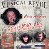 Musical Revue / Yesterday Man, The First Time & Tomorrow