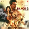 Baaghi 3 (Original Motion Picture Soundtrack)