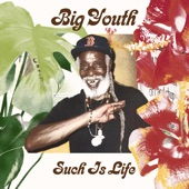 Big Youth - Such Is Life