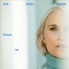 Eva Weel Skram - Sleppe tak artwork