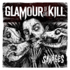 Savages - Glamour of the Kill