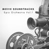 Movie Soundtracks - Epic Orchestra Vol.1 - EP artwork