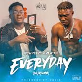 Everyday Lojojumo [feat. Zlatan] - Powpeezy
