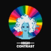 High Contrast - Days Go By