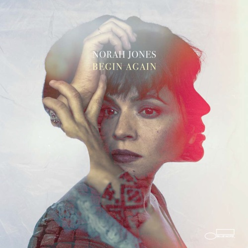 Album artwork of Norah Jones – Begin Again