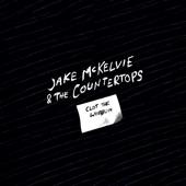Jake McKelvie & the Countertops - Clot the Wobblin