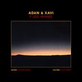 Adan & Xavi Y Los Imanes - Fuera El Dolor